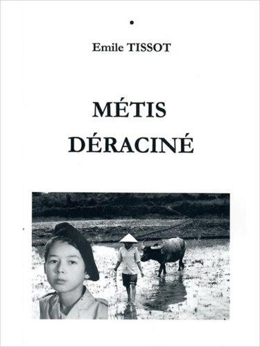 Emile Tissot - Métis déraciné
