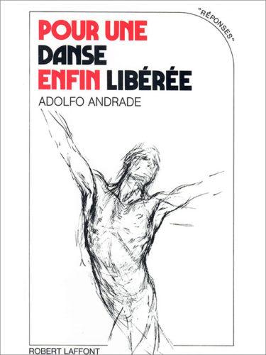 Adolfo Andrade - Pour une danse enfin libérée